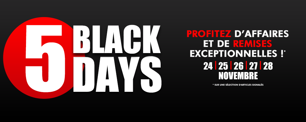 Black Five Days jusqu'au 28 Novembre 2016