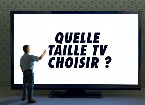 bien choisir la taille de son téléviseur
