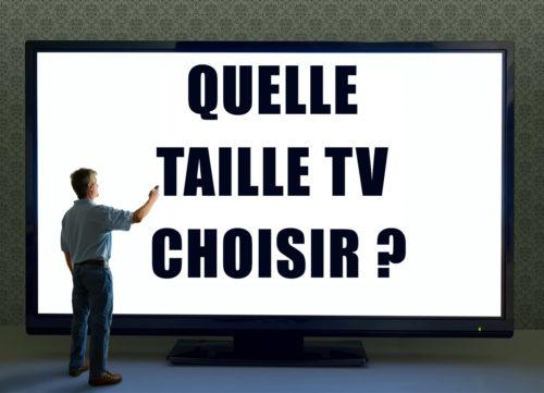 bien choisir la taille de sa TV